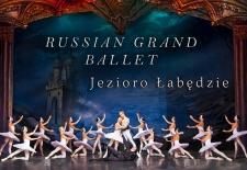 Bilety na: RUSSIAN GRAND BALLET – JEZIORO ŁABĘDZIE