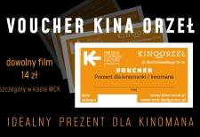Bilety na: Voucher Kina Orzeł