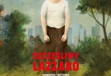 Bilety na: Szczęśliwy Lazzaro